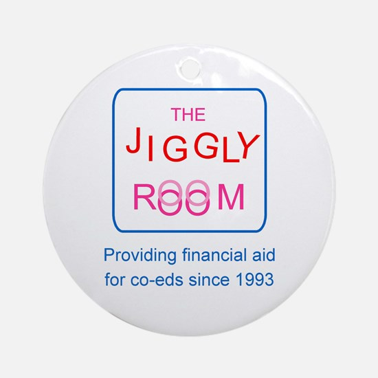 The Jiggly Room Ornament (Round)