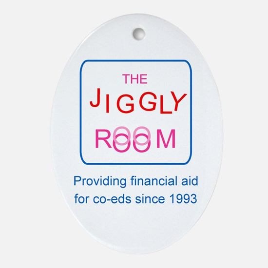 The Jiggly Room Oval Ornament