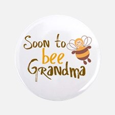 """Soon to be Grandma 3.5"""" Button"""