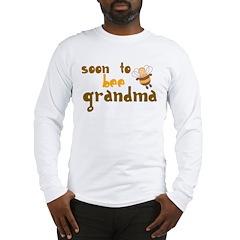 Soon to be Grandma Long Sleeve T-Shirt