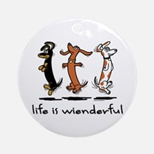 Life Is Wienderful Ornament (Round)