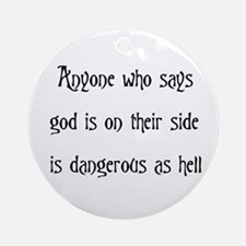 God On Their Side Ornament (Round)