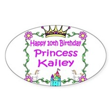 -Princess Kailey 10th Birthday Oval Decal