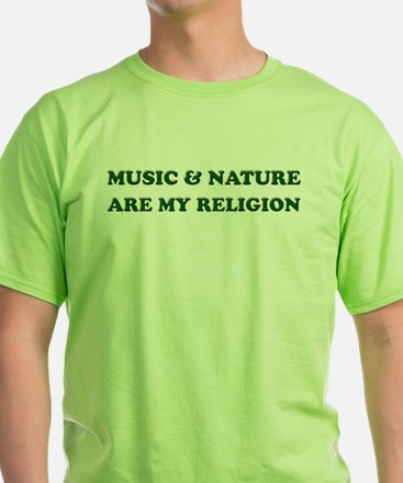 Music & Nature Are My Religion T-Shirt