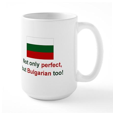 Perfect Bulgarian Large Mug