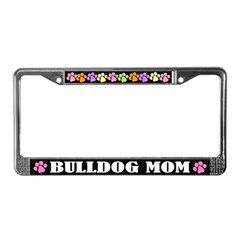 Bulldog Mom Pet License Plate Frame