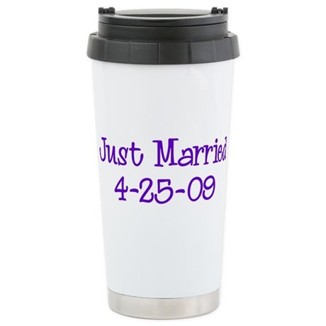 Just Married 4-25-09 Stainless Steel Travel Mug