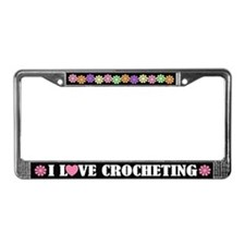 I LOVE CROCHETING License Frame Gift