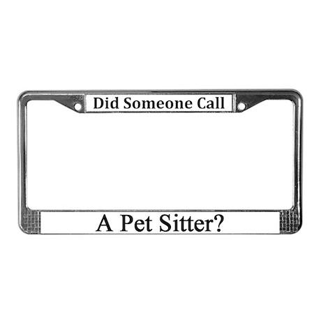 Pet Sitter License Plate Frame