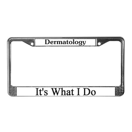 Dermatologist License Plate Frame