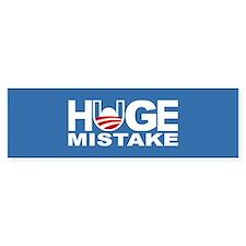 Huge Mistake Anti-Obama Bumper Bumper Sticker