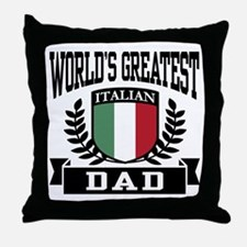 World's Greatest Italian Dad Throw Pillow
