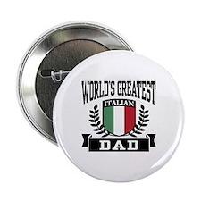 "World's Greatest Italian Dad 2.25"" Button"