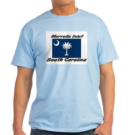 Murrells Inlet South Carolina Light T-Shirt