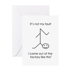 It's Not My Fault Greeting Card