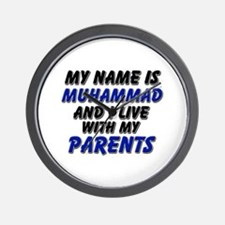 my name is muhammad and I live with my parents Wal