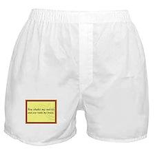 """""""You Shake My Nerves"""" Boxer Shorts"""