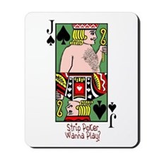 Strip Poker-Wanna Play? Mousepad