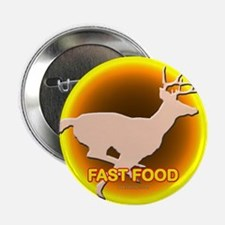 """Fast Food... 2.25"""" Button"""
