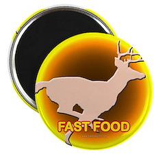 Fast Food... Magnet