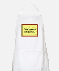 """I Can't Get No Satisfaction"" BBQ Apron"