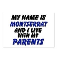 my name is montserrat and I live with my parents P