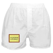 """Friends In Low Places"" Boxer Shorts"