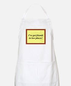 """Friends In Low Places"" BBQ Apron"