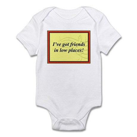 """""""Friends In Low Places"""" Infant Bodysuit"""