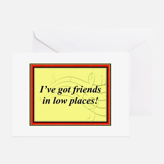 """Friends In Low Places"" Greeting Card"
