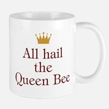 All Hail Queen Bee Mug