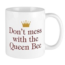 Don't Mess With Queen Bee Mug