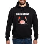 I'M CRABBY Hoodie (dark)