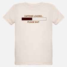 CAFFEINE LOADING... T-Shirt