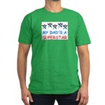 MY DAD'S A SUPERSTAR Men's Fitted T-Shirt (dark)