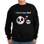I LOVE MY DAD Sweatshirt (dark)