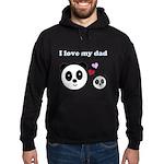 I LOVE MY DAD Hoodie (dark)