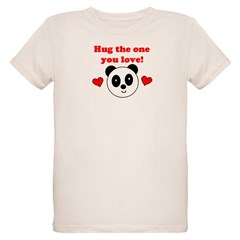HUG THE ONE YOU LOVE T-Shirt