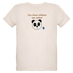 BEAR WITHOUT COFFEE T-Shirt