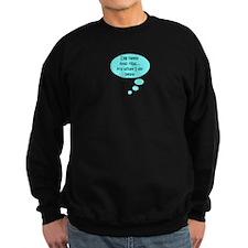HEELS INTO RIBS Sweatshirt