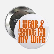 "I Wear Orange For My Wife 16 2.25"" Button (10 pack"