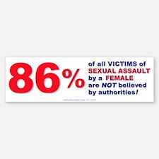 Sexual Assault by Females Bumper Bumper Bumper Sticker