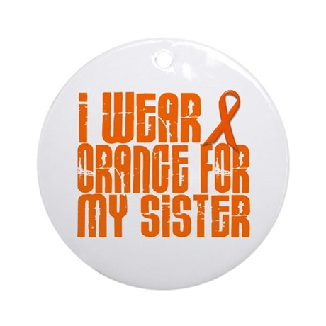 I Wear Orange For My Sister 16 Ornament (Round)