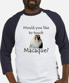 Would you like to touch Macaque Baseball Jersey