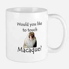Would you like to touch Macaque Mug