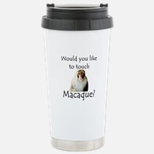 Would you like to touch Macaque Travel Mug