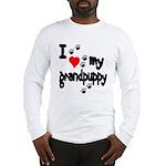 I love my grandpuppy Long Sleeve T-Shirt