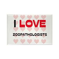 I LOVE ZOOPATHOLOGISTS Rectangle Magnet