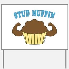 Stud Muffin 2 Yard Sign