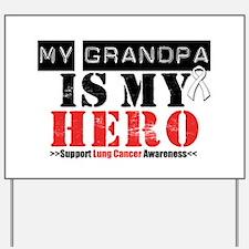 Lung Cancer Hero Grandpa Yard Sign